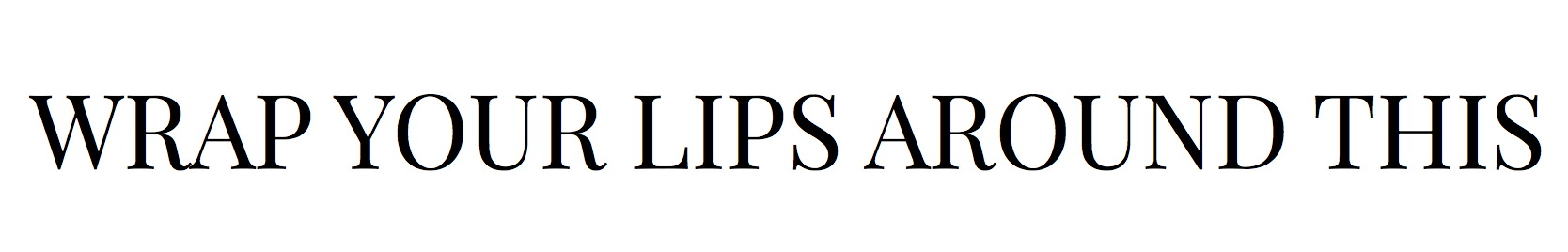 Wrap Your Lips Around This - Food & London Lifestyle Blog
